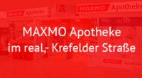 MAXMO Apotheke im real,- Krefelder Straße