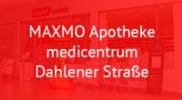 MAXMO Apotheke medicentrum Dahlener Straße