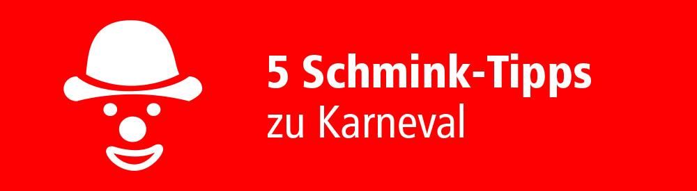 5 Schmink-Tipps zu Karneval